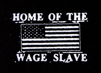 Home Of The Wage Slave cloth patch (cp466)