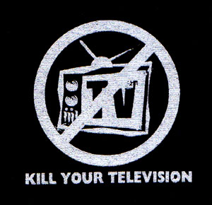 Kill Your Television cloth patch (cp538)