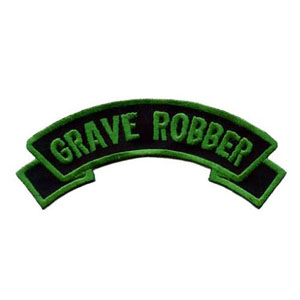 Grave Robber Embroidered Patch by Kreepsville 666 (ep474)