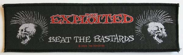 Exploited- Beat The Bastards On A Woven Superstrip Patch (ep563)