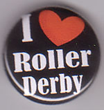 I Love Roller Derby pin (pinA720)