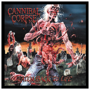 Cannibal Corpse- Eaten Back To Life square pin (pinX149)