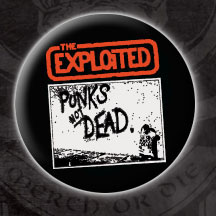 Exploited- Punk's Not Dead pin (pinX30) (Sale price!)