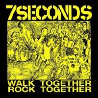 7 Seconds- Walk Together Rock Together sticker (st722)