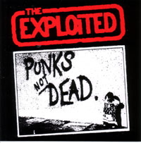 Exploited- Punk's Not Dead sticker (st486) (Sale price!)