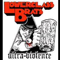 Lower Class Brats- Ultra Violence sticker (st716)