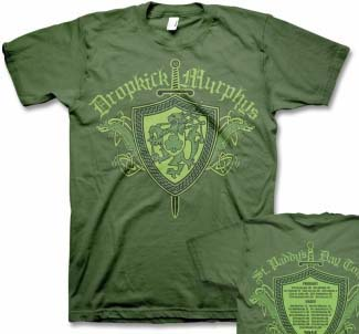 Dropkick Murphys- Sword & Shield on front, Tour Dates on back on a green shirt