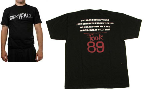 Sick Of It All- Logo on front, 1989 Tour on back on a black shirt