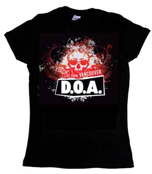 DOA- Live From Vancouver on a black fitted girls shirt (Sale price!)