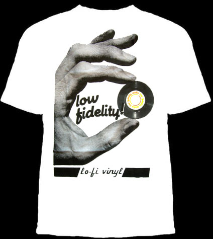 Lo Fidelity on a white shirt (Record Store Day) (Sale price!)