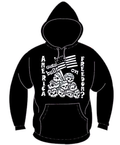 America Was Built On Freedom? on a black hooded sweatshirt
