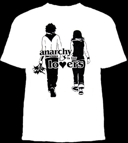 Anarchy Is For Lovers shirt