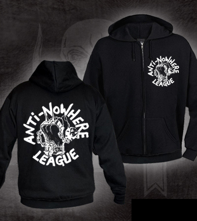 Anti Nowhere League- Fist on front and back on a black zip up hooded sweatshirt (Sale price!)