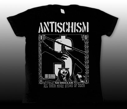 Antischism- All Their Money Stinks Of Death on a black girls fitted shirt