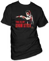 Army Of Darkness- This Is My Boom Stick on a black shirt (Sale price!)