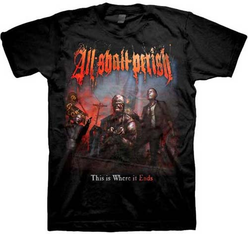 All Shall Perish- This Is Where It Ends on a black shirt