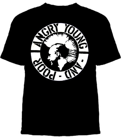 Angry Young And Poor- Mohawk Punk on a black shirt