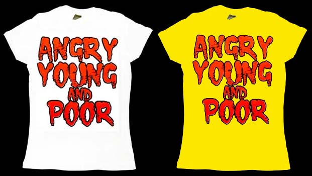 Angry Young And Poor- Orange Logo on a fitted girls shirt