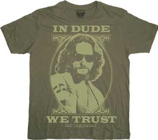 Big Lebowski- In Dude We Trust on an army green shirt (Sale price!)