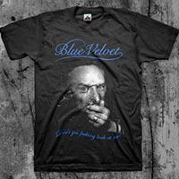 Blue Velvet- Don't You Fucking Look At Me on a black shirt