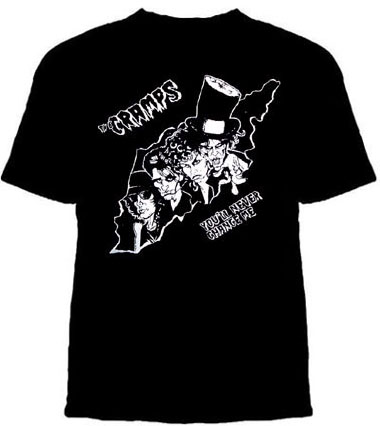 Cramps- You'll Never Change Me on a black shirt (Sale price!)