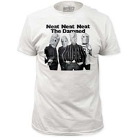 Damned- Neat Neat Neat on a white ringspun cotton shirt (Sale price!)
