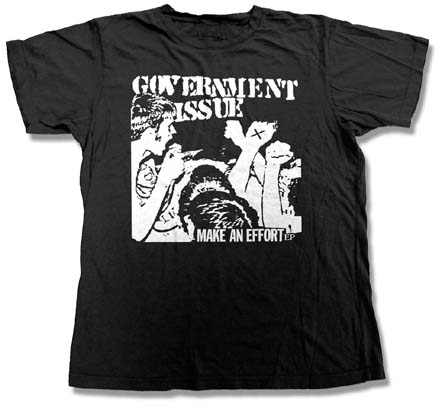 Government Issue- Make An Effort on a black shirt