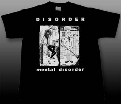 Disorder- Mental Disorder on a black shirt