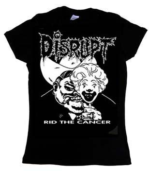Disrupt- Rid The Cancer on a black girls fitted shirt
