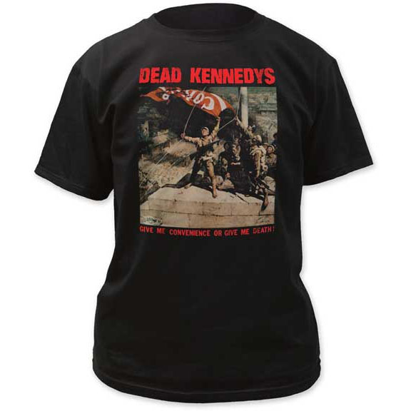 Dead Kennedys- Give Me Convenience Or Give Me Death (Coke Flag) on a black shirt