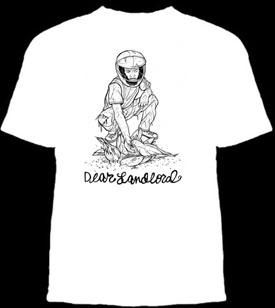 Dear Landlord- Biker Feeding Birds on a white shirt