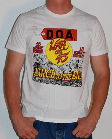 DOA- War On 45 on a white shirt (Sale price!)