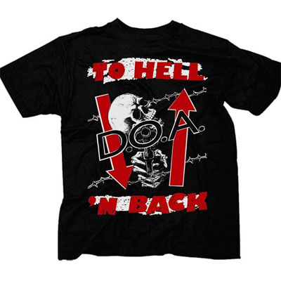 DOA- To Hell N Back on a black shirt (Sale price!)