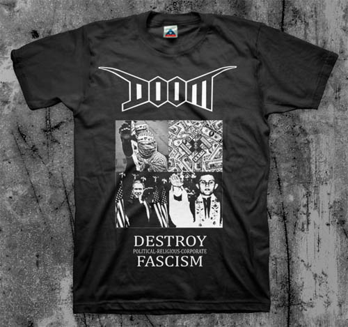Doom- Destroy Fascism on a black shirt