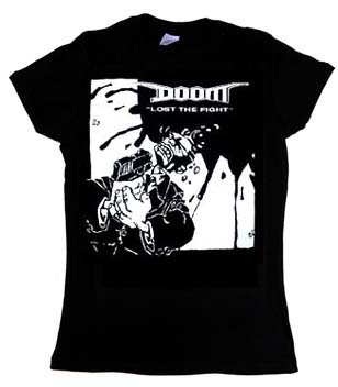 Doom- Lost The Fight on a black girls fitted shirt (Sale price!)