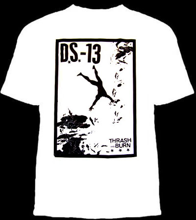 DS13- Thrash And Burn on a white YOUTH SIZED shirt (Sale price!)