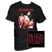 Dwarves- Blood Guts & Pussy on front & back on a black shirt