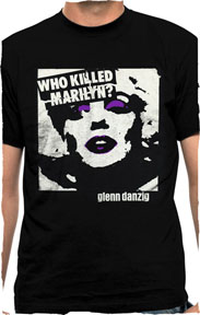 Danzig- Who Killed Marilyn? on a black shirt
