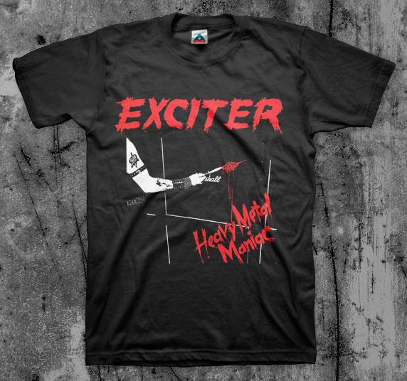 Exciter- Heavy Metal Maniac on a black shirt