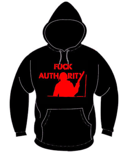 Fuck Authority on a black hooded sweatshirt