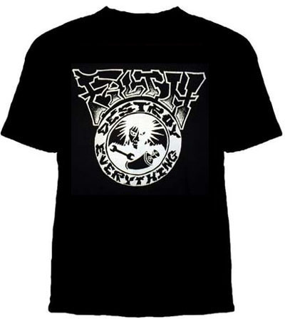 Filth- Destroy Everything on a black YOUTH SIZED shirt (Sale price!)