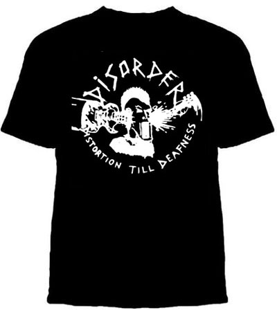 Disorder- Distortion Till Deafness on a black shirt (Sale price!)