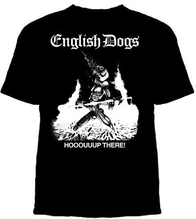 English Dogs- Hooouuup There! on a black shirt (Sale price!)