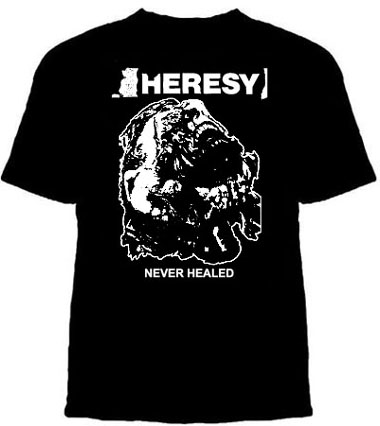Heresy- Never Healed on a black YOUTH size shirt (Sale price!)