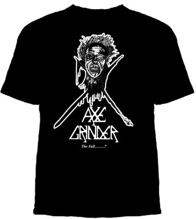 Axegrinder- The Fall on a black shirt (Sale price!)