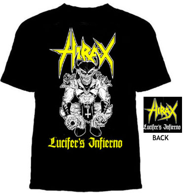 Hirax- Lucifer's Inferno on front & back on a black shirt (Sale price!)