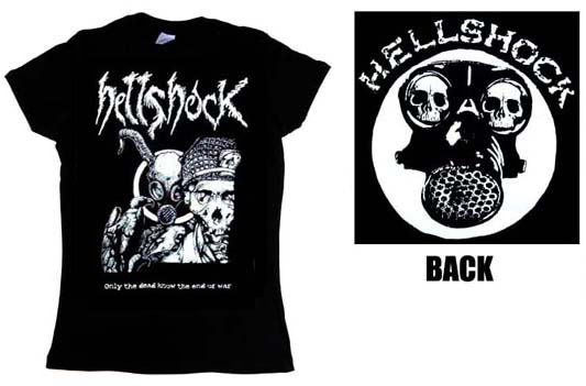 Hellshock- Only The Dead Know The End Of War (Skeleton With Helmet) on front, Gas Mask on back on a black girls fitted shirt