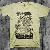 His Hero Is Gone- Skin Feast shirt (Various Color Ts)