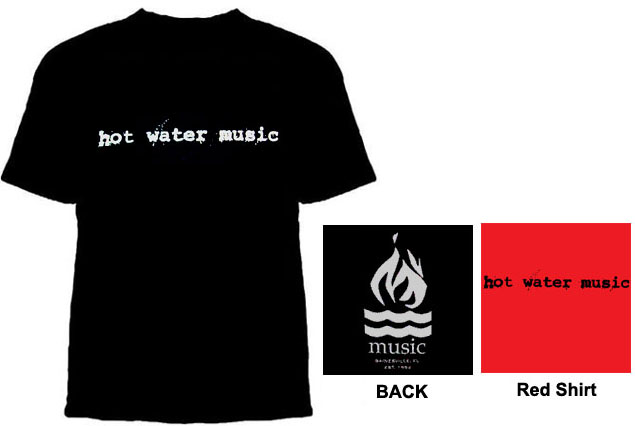 Hot Water Music- Logo on front, Flame on back shirt