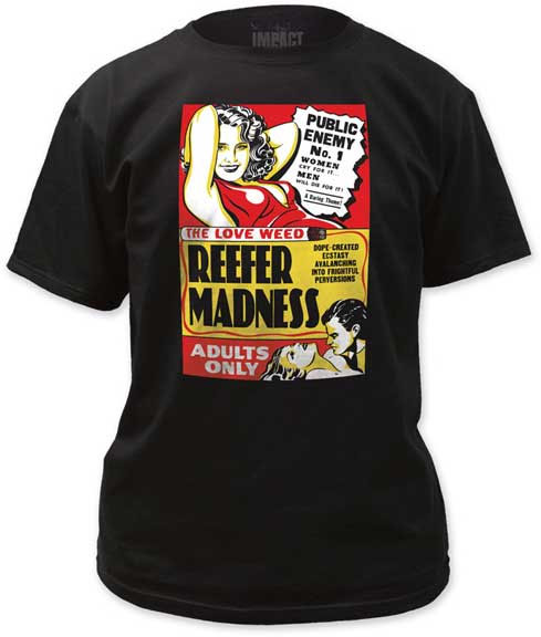 Reefer Madness- Adults Only on a black ringspun cotton shirt